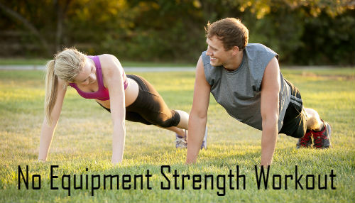 Equipment Free Strength Training Exercises
